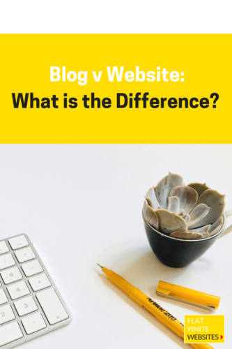 Blog v Website - what is the difference, which is best for business, best for small business?